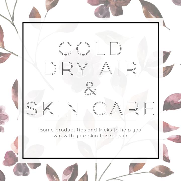 Fall Skin Care Tips &Tricks