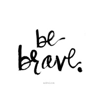 Don't Run. Fight. Be Brave.