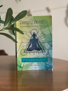image of the book deeply holistic posted in blog by wellness blogger Nicole Eva